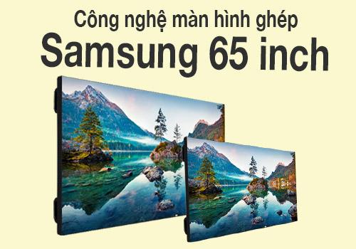 Khám phá màn hình ghép Samsung 65 inch kích thước lớn