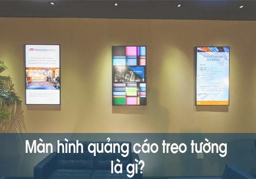 Màn hình quảng cáo treo tường là gì?