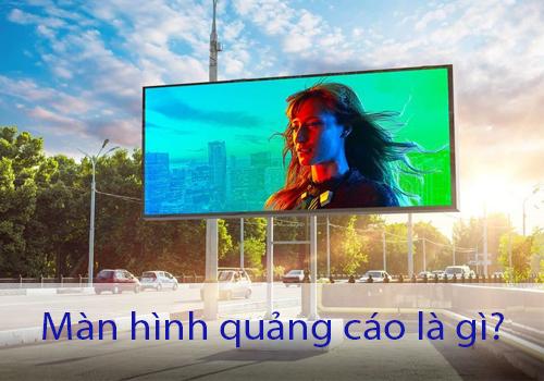 Tổng quan về màn hình quảng cáo